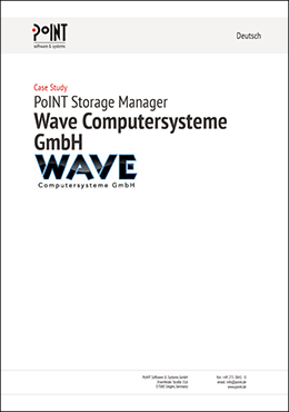 Case Study der PoINT Storage Manager Installation bei der WAVE Computersysteme